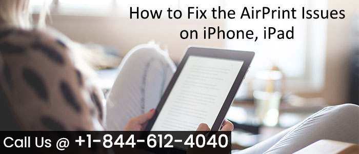 How to Fix the AirPrint Issues on iPhone and iPad