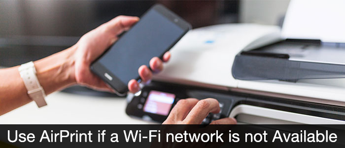 Use AirPrint if a Wi-Fi network is not available